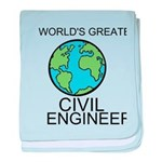Worlds Greatest Civil Engineer baby blanket