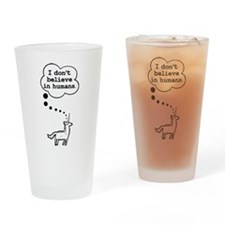 I dont believe in humans Drinking Glass