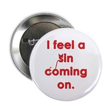 "feel a sin 2.25"" Button"