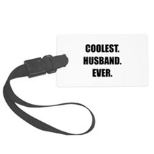 Coolest Husband Ever Luggage Tag