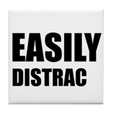 Easily Distracted Tile Coaster