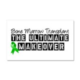 Bone Marrow Transplant Makeover Car Magnet 20 x 12
