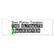 Bone Marrow Transplant Makeover Bumper Sticker