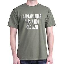 Ahab Was Hot T-Shirt