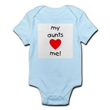 My aunts love me Infant Bodysuit