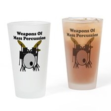 Weapons Of Mass Percussion Drinking Glass