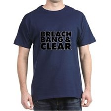 Breach Bang Clear - Military T-Shirt