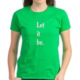LET IT BE - Tee