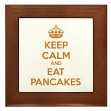 Keep Calm And Eat Pancakes Framed Tile