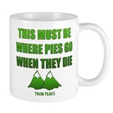 Twin Peaks, Where Pies Go To Die Small Mug