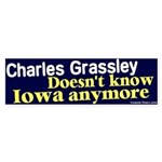 Grassley Don't Know Iowa Bumper Sticker
