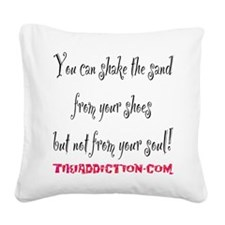 SHAKE THE SAND - WHITE Square Canvas Pillow