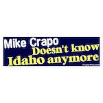 Know Mike Crapo Bumper Sticker