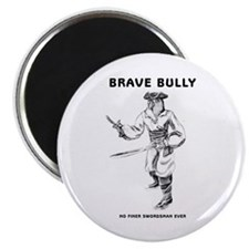 Brave Bully Illustrations Magnet