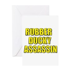 RUBBER DUCKY ASSASSIN Greeting Card