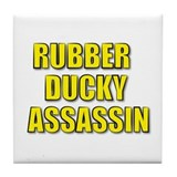 RUBBER DUCKY ASSASSIN Tile Coaster