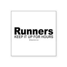 Runners do it for a long time - Sticker (Rectangu
