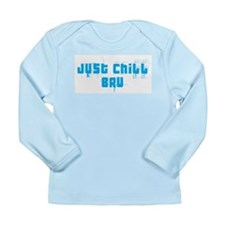 Just Chill Bru Long Sleeve Infant T-Shirt
