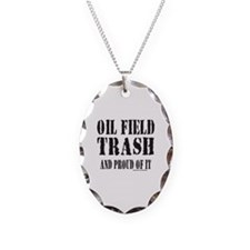 OIL FIELD TRASH Necklace