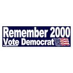 Remember 2000 Bumper Sticker