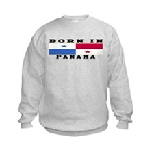 Born In Panama Sweatshirt