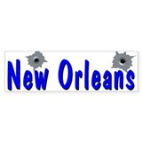 New Orleans Bullet Holes Bumper Stickers