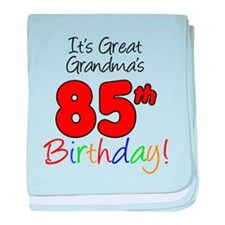Great Grandmas 85th Birthday baby blanket