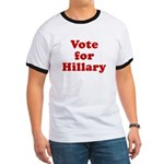 Vote for HILLARY - Ringer T-shirt