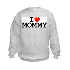 I Heart Mommy Sweatshirt