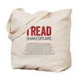 I Read Shakespeare Tote Bag