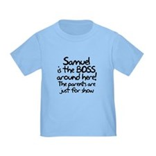 Samuel the Boss T-Shirt