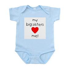My big sisters love me Infant Bodysuit