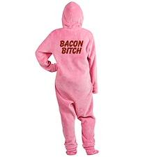 Bacon Bitch Footed Pajamas