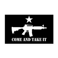 Come and Take It! Rectangle Car Magnet
