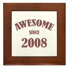 Awesome Since 2008 Framed Tile