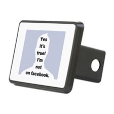 Yes it's true! I'm not on facebook. Hitch Cover