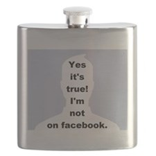 Yes it's true! I'm not on facebook. Flask