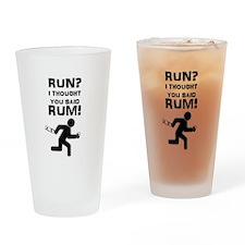 Run? Rum! Drinking Glass