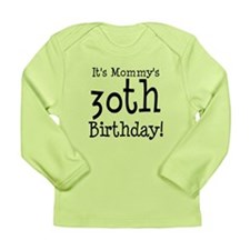 Mommys30thBirthday Long Sleeve T-Shirt