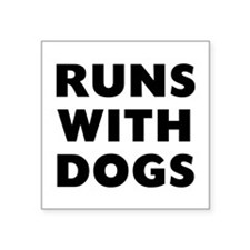 "Runs Dogs Square Sticker 3"" x 3"""