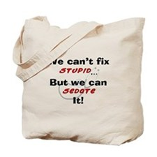 We can fix stupid for LIGHTS Tote Bag
