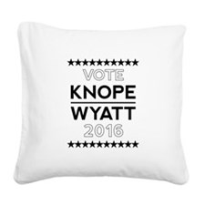 Knope/Wyatt 2016 Campaign Square Canvas Pillow
