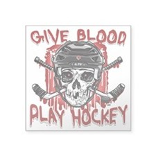 "Give Blood Hockey Black Square Sticker 3"" x 3"""