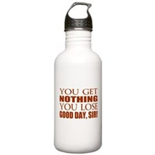 You Lose Good Day Sir Water Bottle