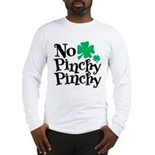 No Pinchy Pinchy Long Sleeve T-Shirt