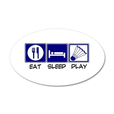 Eat, Sleep, Play Badminton Wall Decal