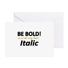 Be Bold or Italic Greeting Cards (Pk of 20)