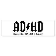ADHD Bumper Bumper Sticker