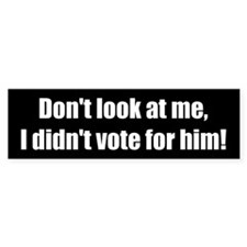 Don't look at me, I didn't vote for him! (50 pk)