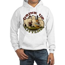 drink-up-kittens.png Hoodie